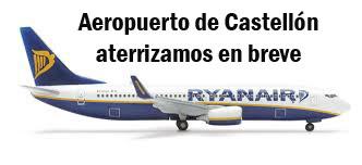 Dos vuelos de Ryanair conectarán Castellón con Londres y Bristol desde el 15 y 16 de septiembre