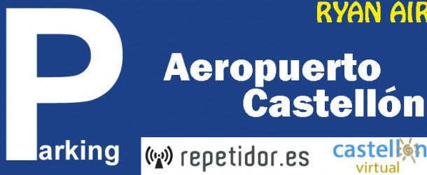 Parking del Aeropuerto de Castellón